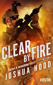 Joschua Hood - Clear by Fire - Suchen & Vernichten