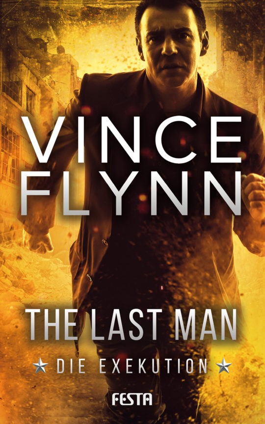 Vince Flynn - The Last man - Die Exekution