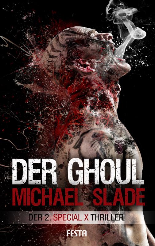Micheal Slade - Der Ghoul