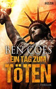 Ben Coes - Ein Tag zum Töten
