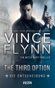 Vince Flynn - The Third Option - Die Entscheidung