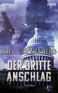 Joel C. Rosenberg - Der dritte Anschlag